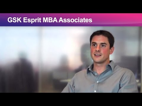 GSK: Esprit MBA Associates - Why I chose GlaxoSmithKline