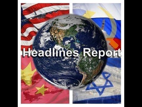 Headlines Report: Israel preps for Gaza Ops