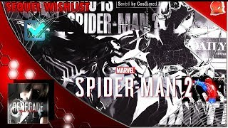 Marvel's Spider-Man 2 - Wishlist Of Changes & Additions For The Sequel (Off The Cuff Discussion)