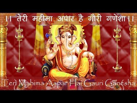 Teri Mahima Apar Hai Gauri Ganesha video