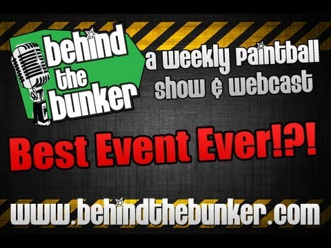 "Behind The Bunker ""Best Event Ever!?!"""