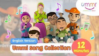 UMMI Song Collection | ENGLISH | KIDS SONG | ISLAMIC SONG | 12 MINUTES