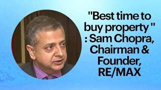 Best time to buy property   Sam Chopra