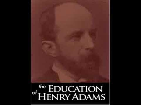 Henry Adams's Dynamic Theory of History, part one.