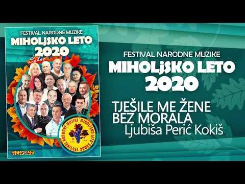 """Ljubisa Peric Kokis - Tjeslie me zene bez morala - """"Miholjsko leto 2020"""" (Audio 2020)"""