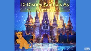 10 Disney Animals As Humans