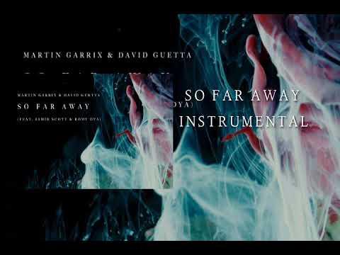 Martin Garrix & David Guetta - So Far Away (INSTRUMENTAL)