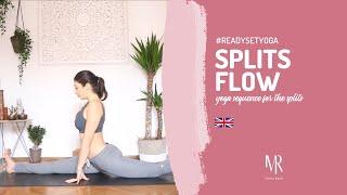 SPLITS FLOW. Yoga sequence for the splits!