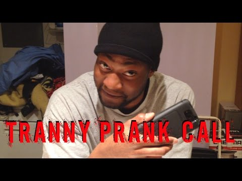 Tranny Prank Call video