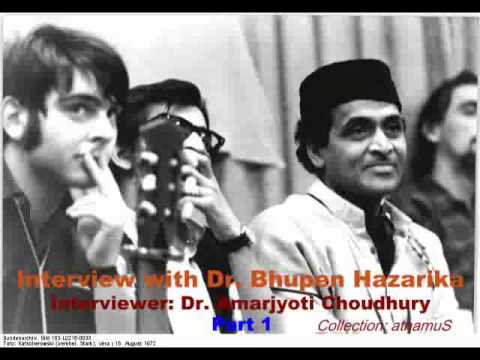 Dr. Bhupen Hazarika: Interview - Part 1 video