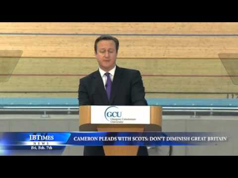 Cameron Pleads with Scots: Don't Diminish Great Britain