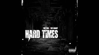 THF Zoo & THF GBaby - Hard Times (Official Audio)