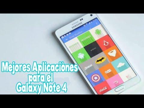 Las Mejores Aplicaciones Para Samsung Galaxy Note 4