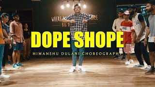 Dope Shope - Yo Yo Honey Singh and Deep Money || Himanshu Dulani Dance Choreography
