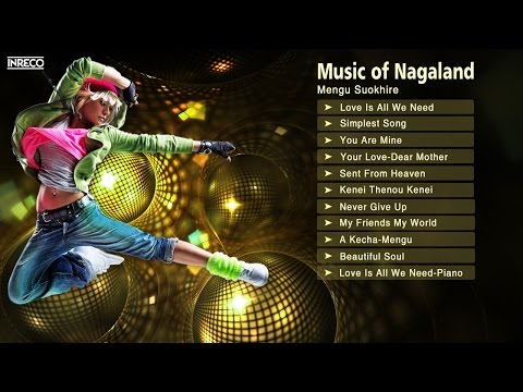 Best Indian Pop Songs Collection | Mengu Suokhire | Music Of Nagaland video
