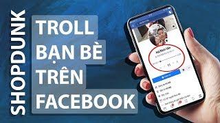 Troll Bạn Bè Trên Facebook Bằng Trình Phát Nhạc