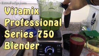 Vitamix Professional Series 750 Blender Initial Impression and Healthy Green Smoothie Demo