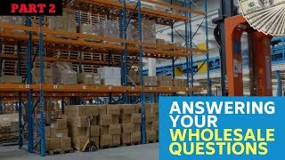Wholesale Questions Answered By Expert Sellers - Part 2