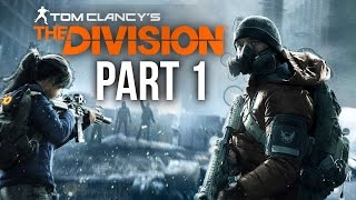 The Division Walkthrough Part 1 - INTRO (Full Game) Xbox One Gameplay 1080p