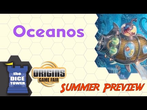 Origins Summer Preview: Oceanos