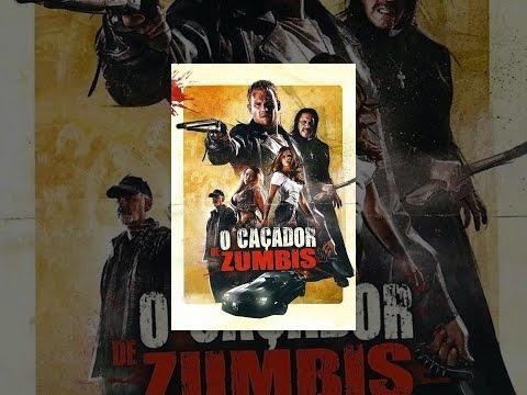 O Caçador de Zumbis Dublado