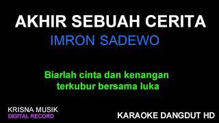 Download lagu AKHIR SEBUAH CERITA KARAOKE DANGDUT KOPLO HD AUDIO