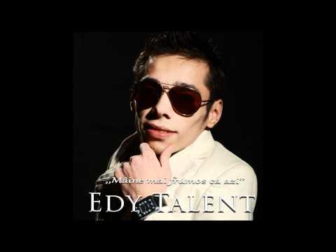 Edy Talent - Nu este de gluma