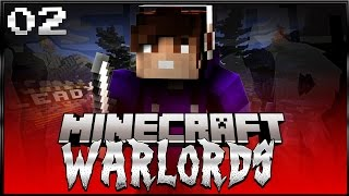 Minecraft: WARLORDS! Episode 2 - ROLES: Mid-Defender!