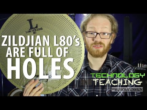 Technology and Teaching - Zildjian L80 Low Volume Cymbals