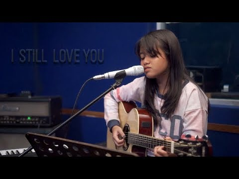 I Still Love You - The Overtunes (Live Cover) by Hanin Dhiya