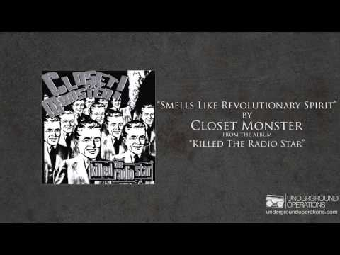 Closet Monster - Smells Like Revolutionary Spirit