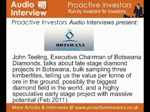 John Teeling, Executive Chairman of Botswana Diamonds, talks to Proactive Investors