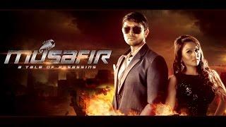 MUSAFIR (2016) | Official First Look Teaser | Bengali Movie | Arifin Shuvo | Marjaan | Misha
