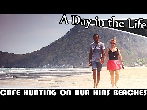 CAFE HUNTING ON HUA HIN'S BEACHES - LIVING IN THAILAND DAILY VLOG (ADITL EP258)