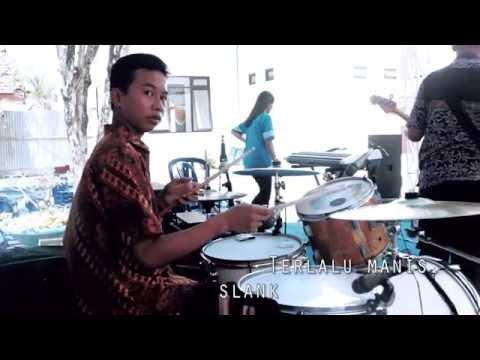 Drum Cover - SLANK Terlalu Manis with BACk band
