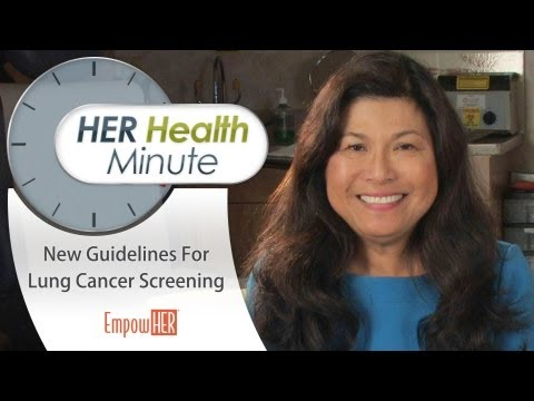 New Guidelines For Lung Cancer Screening - HER Health Minute - Dr. Connie Mariano