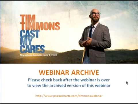 Tim Timmons Cast Your Cares Webinar video