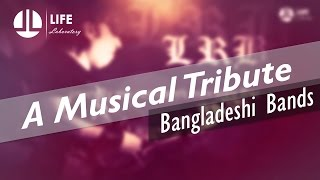 A Musical Tribute to Bangladeshi Band Music