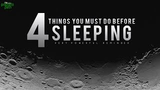 4 Things You Must Do Before Sleeping