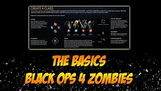 Black Ops 4 Zombies The Basics - Create a Class, Elixers, Perks, & Weapon Kits