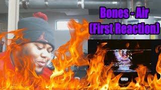 download lagu Bones - Air First Reaction gratis