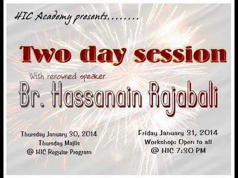 Thursday Majlis By Br.Hassanain Rajabali - 2014