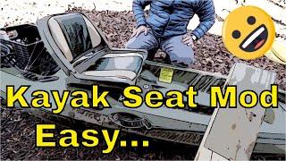 Kayak Seat Modification - The Easiest Way!
