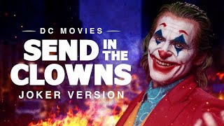 Send in the Clowns | Creepy Joker Version