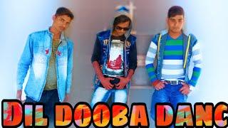 Dil dooba song dance video  Sachin kashyap choreography