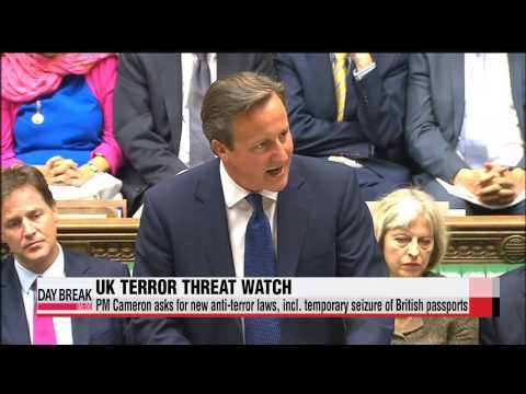UK PM asks for new anti-terror laws, incl. seizure of British passports   영국, 테