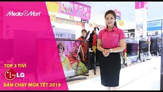 Top 3 tivi LG bán chạy mùa tết 2019