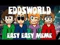 Eddsworld Easy Easy Meme FLASHING COLORS mp3