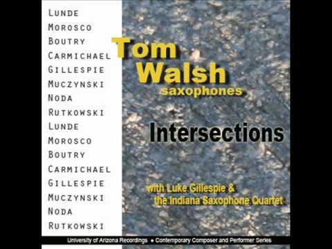 Roger Boutry DIVERTIMENTO Mvt 1, Tom Walsh, saxophone