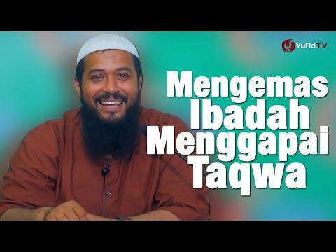 Kajian Islam: Mengemas Ibadah Menggapai Taqwa - Ustadz Subhan Bawazier